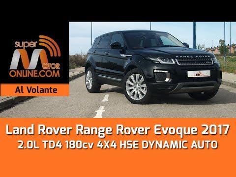 Land Rover Range Rover Evoque 2017 / Al volante / Prueba dinámica / Review / Supermotoronline.com