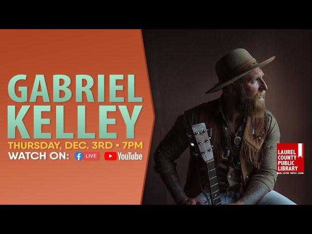 Gabriel Kelley: Full Show