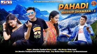 Pahadi Meshup Dhamaka 2 || Jitendra Tomkyal || 2021 || Jst Entertainment