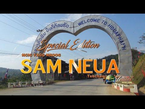 SUAB HMONG TRAVEL SPECIAL EDITION:  Sam Neua, Laos