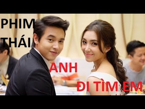 Anh Đi Tìm Em Tập 9 Phim Thái Lan ANH ĐI TÌM EM