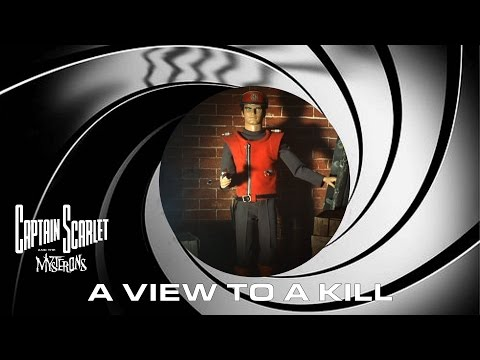 Captain Scarlet - A View to a Kill (2015 re-edit)