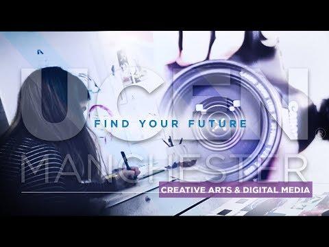 Creative Arts & Digital Media   UCEN Manchester