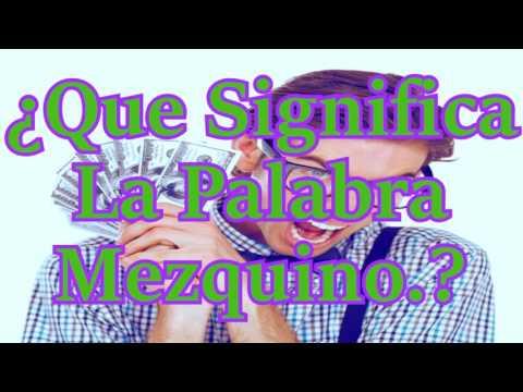 ¿que-significa-la-palabra-mezquino?