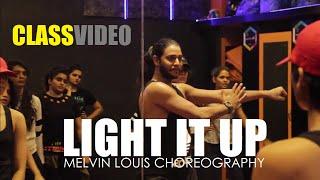 Light it Up | Class Video | Melvin Louis