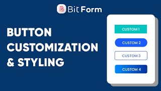 Button Customization and Styling in WordPress Form - Bit Form