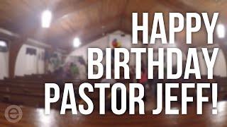 Pastor Jeff's Birthday Surprise
