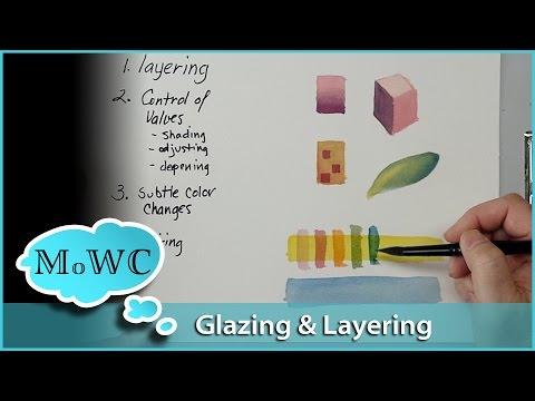 Watercolor Glazing and Layering Basics