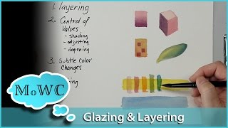 Watercolor Glazing and Layering Basics
