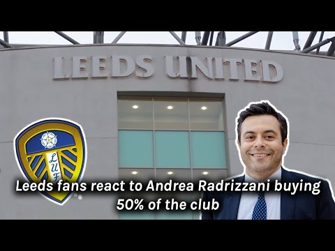 Leeds United fans have their say on Andrea Radrizzani