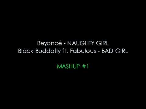 Mashup 1 Naughty Girl Bad Girl Mashup