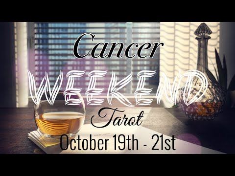 CANCER OCTOBER 19th – 21st | FUN TIMES AHEAD! – Cancer Tarot Reading