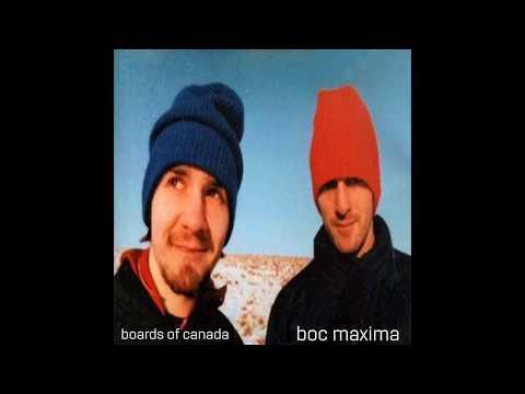 Boards of Canada - Boc Maxima (2019 Remaster/Re-edit) mp3