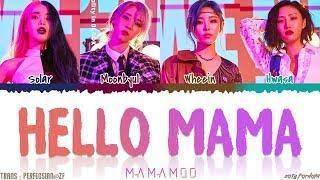 Download lagu MAMAMOO (마마무) - 'HELLO MAMA' Lyrics [Color Coded_Han_Rom_Eng]