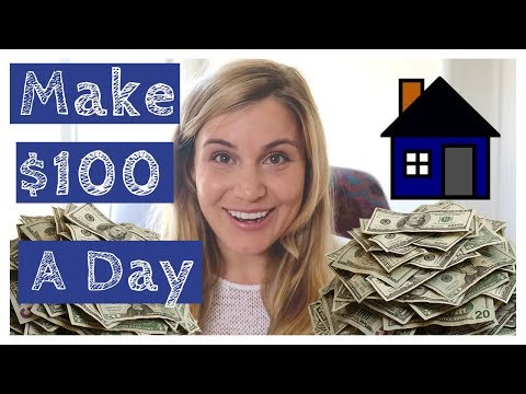 Make $100 A Day From Home - How To Work From Home and Earn Big
