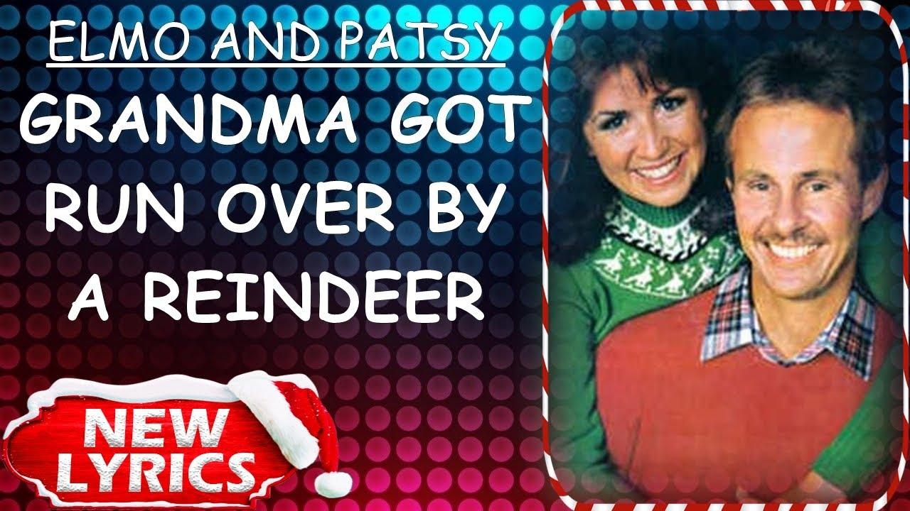 Elmo and Patsy - Grandma Got Run Over By A Reindeer (Lyrics)   Christmas Songs Lyrics - YouTube