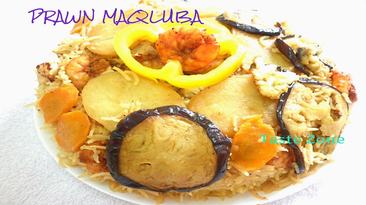 Maqlooba upside down prawn rice youtube youtube premium forumfinder Choice Image