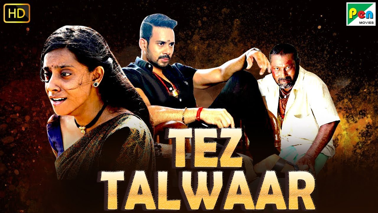 Tez Talwaar 2019 In Hindi Dubbed 480p HDRip 300mb