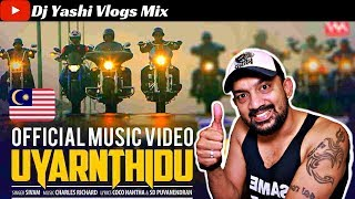 UYARNTHIDU Official Music Video Reaction & Review