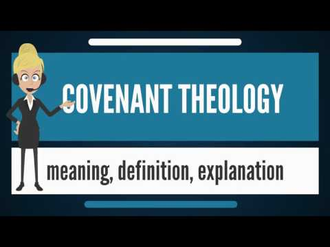 what-is-covenant-theology?-what-does-covenant-theology-mean?-covenant-theology-meaning