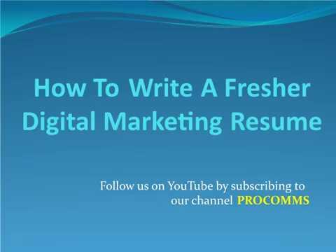 How To Write A Fresher Digital Marketing Resume Fresher Digital