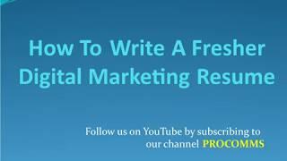 How To Write A Fresher Digital Marketing Resume   Fresher Digital Marketing Resume
