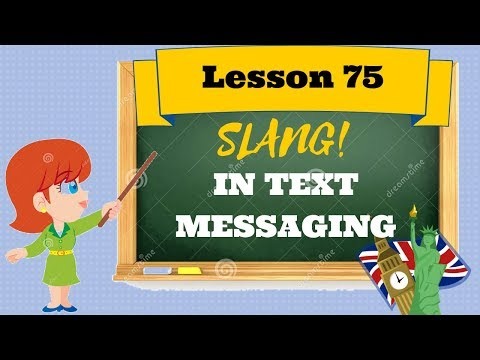 Corso di inglese 75- SLANG IN TEXT MESSAGING