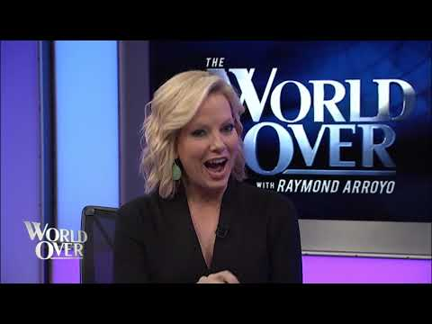 World Over - 2019-05-16 – Shannon Bream with Raymond Arroyo