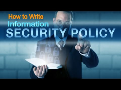 ISMS [ ISO 27001 ] | INFORMATION SECURITY POLICY - How to Write