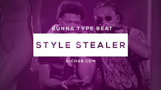 FREE Gunna Type Beat 2019 - Style Stealer Type Beat | Trap Instrumental 2019