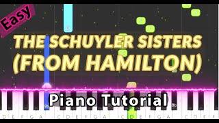 The Schuyler Sisters (From Hamilton) - Piano Tutorial