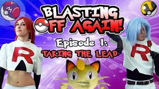 Team Rocket: Blasting Off Again - Episode 1: Taking the Lead