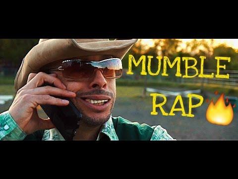 MUMBLE RAP!!