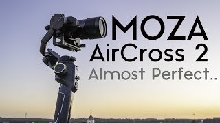 Moza AirCross 2 - First Look Review with Test Footage