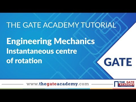 Instantaneous centre of rotation | Engineering Mechanics | ME