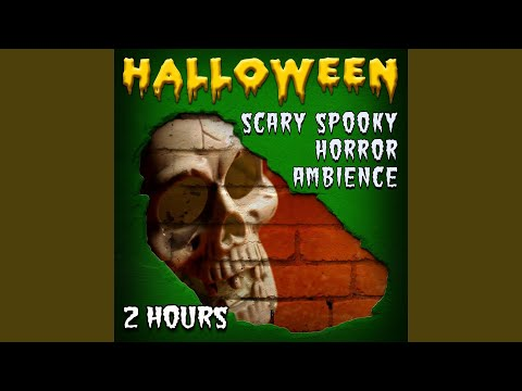 Halloween Scary Spooky Horror Ambience - 2 Hours