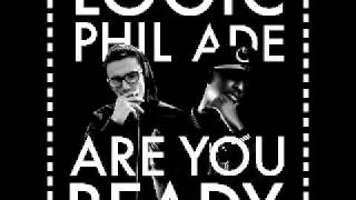 Logic- Are You Ready ft. Phil Ade