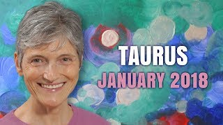 TAURUS JANUARY 2018 HOROSCOPE FORECAST   Barbara Goldsmith Astrologer