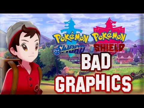Pokemon Sword And Shield Have Bad Graphics Youtube