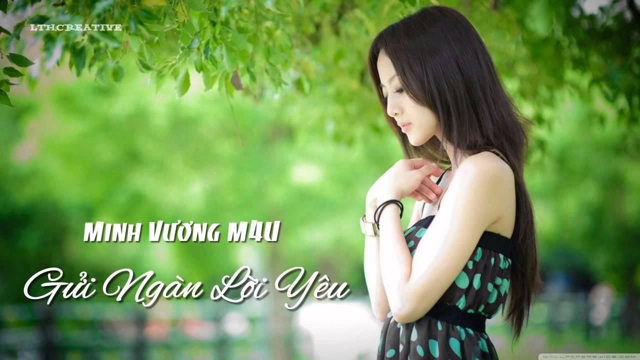 [HD] Gửi Ngàn Lời Yêu – Minh Vương M4U