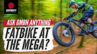 Megavalanche On A Fat Bike? | Ask GMBN Anything About Mountain Biking