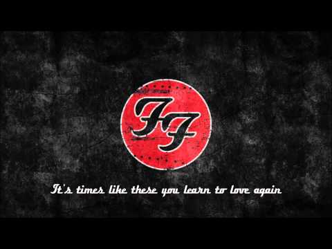 Foo Fighters  Times Like These lyrics