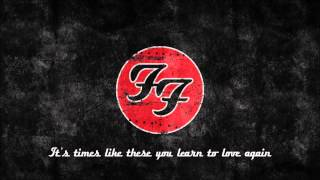 Foo Fighters - Times Like These lyrics