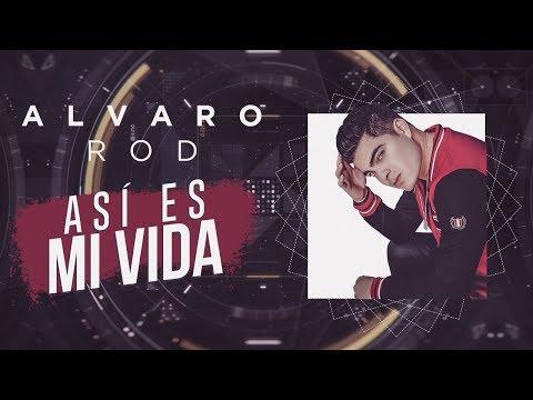 Así Es Mi Vida - Alvaro Rod (Video Lyric Oficial) Canción de Bicho y Julia - Los Vílchez