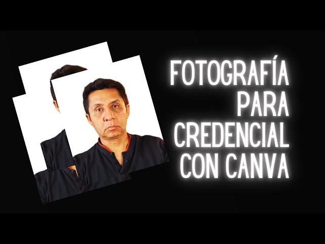 Cómo conseguir fotografías para credencial desde casa con Canva PRO
