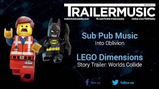 LEGO Dimensions - Story Trailer: Worlds Collide Music #2 (Colossal Trailer Music - Into Oblivion)