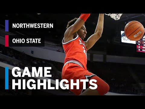 download Highlights: Northwestern at Ohio State | Big Night for Kaleb Wesson | Big Ten Basketball