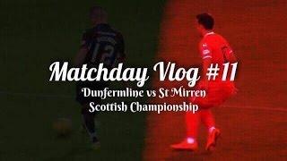 match day vlog dunfermline athletic vs st mirren