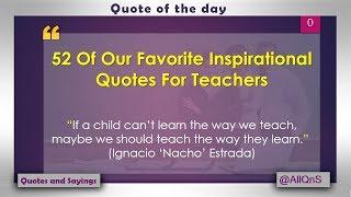 50 teachers day quotes