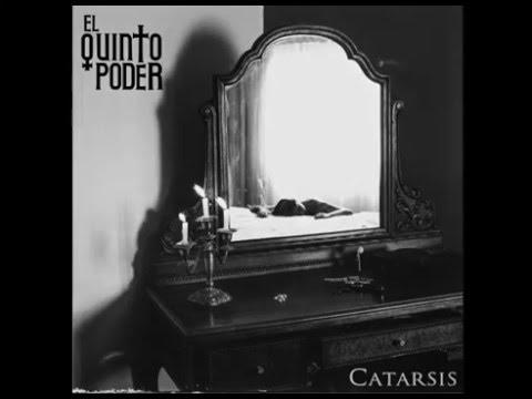 El Quinto Poder - Catarsis [Full Album 2016]